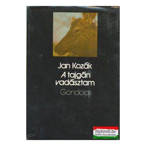 Jan Kozák - A tajgán vadásztam