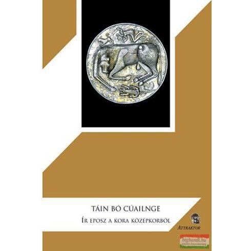 Tain Bó Cúailnge - Ír eposz a kora középkorból