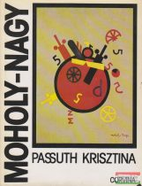 Passuth Krisztina - Moholy-Nagy László