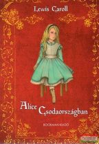 Lewis Caroll - Alice Csodaországban