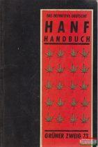 Das Definitive Deutsche Hanf Handbuch - Der Grüne Zweig 73