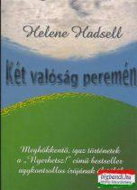 Helene Hadsell - Két valóság peremén