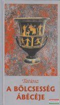 Tatiosz - A bölcsesség ábécéje