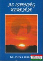 Dr. John S. Hislop - Az Istenség keresése