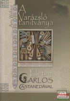 A Varázsló tanítványa - Életem Carlos Castanedával