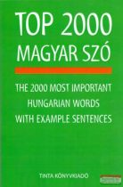 Kiss Zsuzsanna - Top 2000 magyar szó - The 2000 Most Important Hungarian Words with Example Sentences