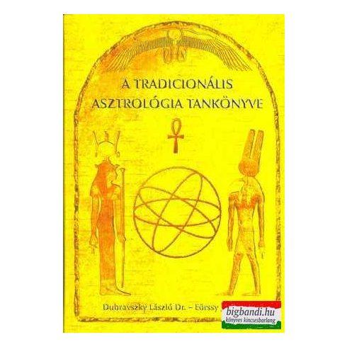 Dubravszky László - Eörssy János- A tradícionális asztrológia tankönyve