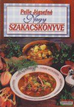 Pelle Józsefné Nagy szakácskönyve