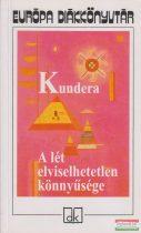Milan Kundera - A lét elviselhetetlen könnyűsége