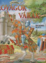 Richard Platt - Kalandos lovagok és várak