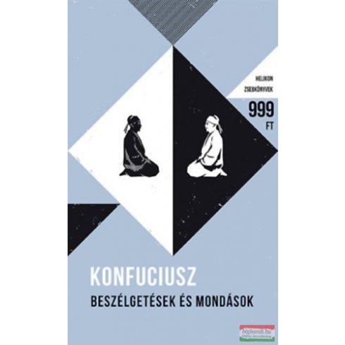 Konfuciusz - Beszélgetések és mondások