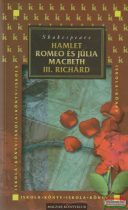 Hamlet / Romeo és Júlia / III. Richárd