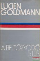 Lucien Goldmann - A rejtőzködő isten