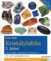 Judy Hall - Kristálybiblia 3. - Több mint 250 újabb gyógyító kristály