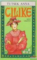 Tutsek Anna - Cilike mint asszony