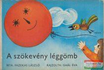 Fazekas László - A szökevény léggömb
