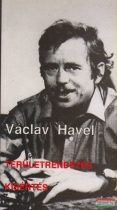 Václav Havel - Területrendezés / Kísértés