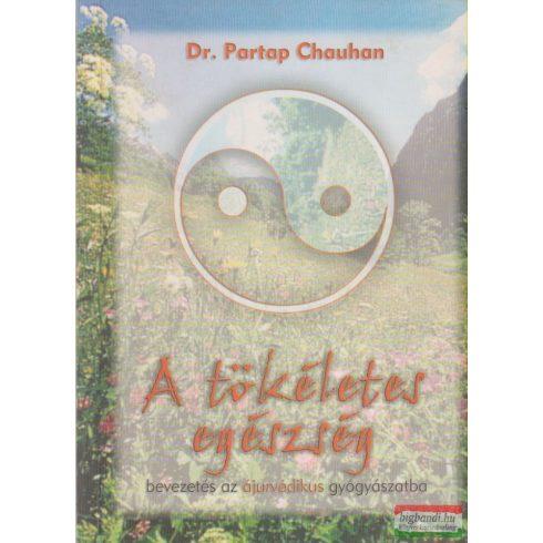 Partap Chauhan - A tökéletes egészség