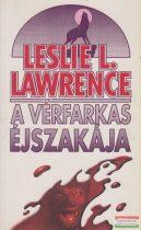 Leslie L. Lawrence - A vérfarkas éjszakája