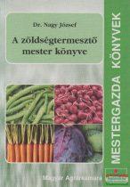 A zöldségtermesztő mester könyve