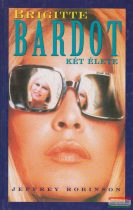 Brigitte Bardot két élete