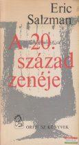 Eric Salzman - A 20. század zenéje