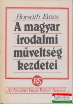 A magyar irodalmi műveltség kezdetei