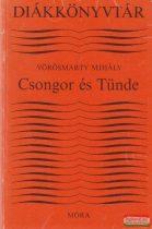 Vörösmarty Mihály - Csongor és Tünde