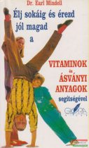 Dr. Earl Mindell - Vitaminok és ásványi anyagok