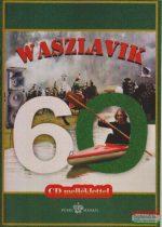 Waszlavik Gazember László - Waszlavik 60 - CD melléklettel