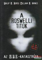 William J. Birnes, Philip J. Corso - A roswelli titok - Az U.F.O.-katasztrófa