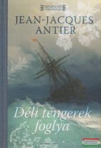 Jean-Jacques Antier - Déli tengerek foglya