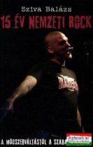 15 év nemzeti rock - A módszerváltástól a szabadságharcig