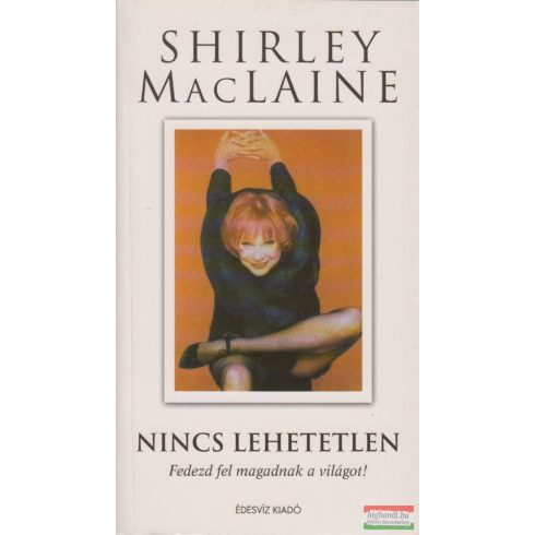 Shirley MacLaine - Nincs lehetetlen