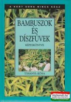 Bambuszok és díszfüvek képeskönyve