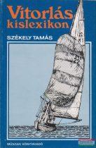 Székely Tamás - Vitorlás kislexikon