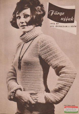 Fürge ujjak XVI. évfolyam, 1972/1-6.szám