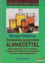 Margot Hellmiss - Természetes gyógymódok almaecettel