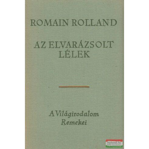 Romain Rolland - Az elvarázsolt lélek I-III.