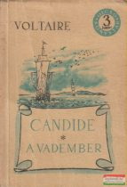 Voltaire - Candide / A vadember