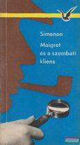 Georges Simenon - Maigret és a szombati kliens