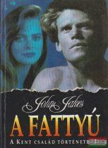 John Jakes - A fattyú