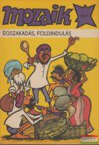 Mozaik 1985/8. - Égszakadás, földindulás