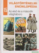 Világtörténelmi enciklopédia 15. - Az első és a második világháború