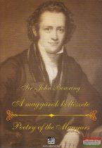 Sir John Bowring - A magyarok költészete / Poetry of the Magyars