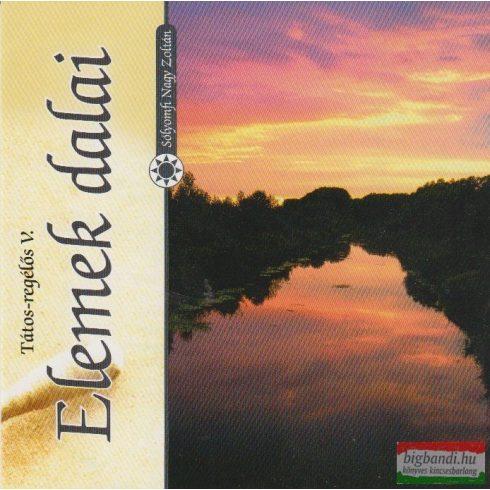 Sólyomfi Nagy Zoltán - Elemek dalai (Tátos-regélős V.) CD