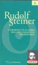 Rudolf Steiner - A természet és az ember szellemtudományos nézőpontból