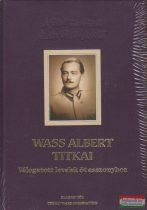Wass Albert titkai - válogatott levelek öt asszonyhoz