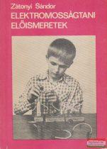 Zátonyi Sándor - Elektromosságtani előismeretek