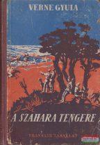 Verne Gyula (Jules Verne) - A Szahara tengere